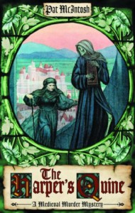 The Harper's Quine: A Medieval Murder Mystery - Pat McIntosh