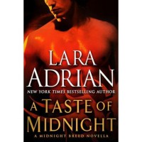A Taste of Midnight (Midnight Breed, #9.5) - Lara Adrian