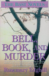 Bell, Book, and Murder: The Bast Mysteries - Rosemary Edghill
