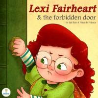 Lexi Fairheart & the Forbidden Door - Lisl Fair, Nina De Polonia