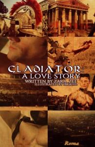 Gladiator: A love story - Zara_Zee