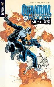 Quantum and Woody Volume 4: Quantum and Woody Must Die! TP - Tim Siedell, James Asmus, Steve Lieber