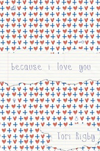 Because I Love You (English Edition) - Tori Rigby