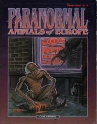 Paranormal Animals of Europe - Carl Sargent, Tom Dowd, Mike Colton