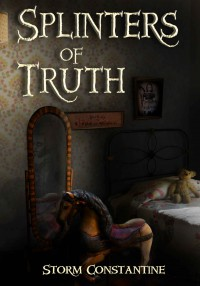 Splinters of Truth - Ian Whates, Storm Constantine