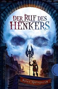 Der Ruf des Henkers - Björn Springorum, Maximilian Meinzold