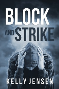 Block and Strike - Kelly Jensen