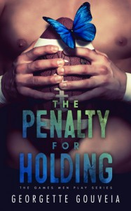Penalty for Holding (The Games Men Play Series) - Georgette Gouveia