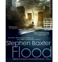 Flood (Flood #1) - Stephen Baxter