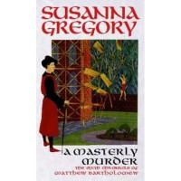 A Masterly Murder (Matthew Bartholomew, #6) - Susanna Gregory