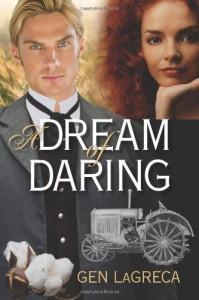 A Dream of Daring - Gen LaGreca