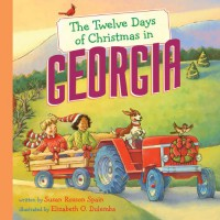 The Twelve Days of Christmas in Georgia - Susan Rosson Spain, Elizabeth O. Dulemba