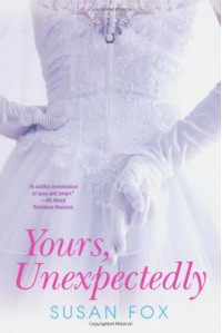 Yours, Unexpectedly (Wild Ride to Love) - Susan Fox