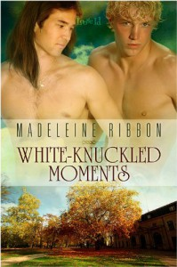 White-Knuckled Moments - Madeleine Ribbon