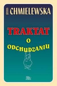Traktat o odchudzaniu - Joanna Chmielewska