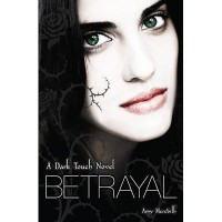 Betrayal (Dark Touch #4) - Amy Meredith