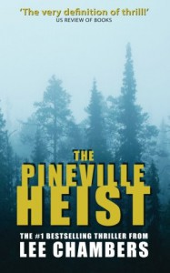 The Pineville Heist - Lee Chambers