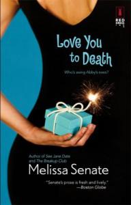 Love You to Death - Melissa Senate