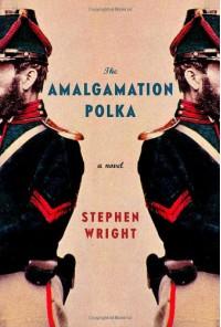 The Amalgamation Polka - Stephen Wright