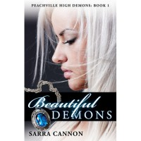Beautiful Demons (Peachville High Demons, #1) - Sarra Cannon