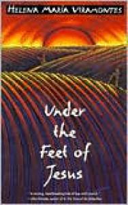 Under the Feet of Jesus - Helena María Viramontes