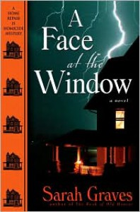 A Face at the Window - Sarah Graves