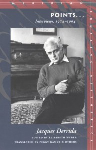 Points...: Interviews, 1974-1994 - Jacques Derrida