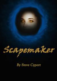 Scapemaker (Scapemaker #1) - Steve V. Cypert