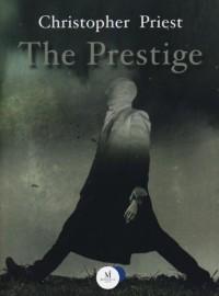The prestige - Christopher Priest, Fabio Gamberini