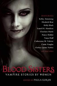 Blood Sisters: Vampire Stories by Women - Paula Guran