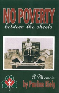 No Poverty Between the Sheets (The Long Road Home Book 1) - Pauline Kiely, Susan Reynolds