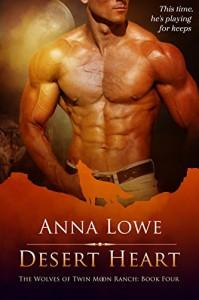 Desert Heart (The Wolves of Twin Moon Ranch Book 4) - Jana Denardo;Chelle Dugan;Zee Kensington;Susan Laine;Jamie Lowe;Dar Mavison;Anna Martin;Sean Michael;JL Merrow