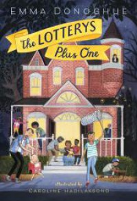 The Lotterys Plus One - Emma Donoghue, Caroline Hadilaksono