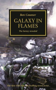 Galaxy in Flames (Horus Heresy) - Ben Counter