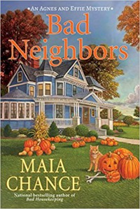 Bad Neighbors - Maia Chance