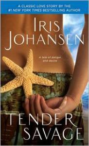 Tender Savage - Iris Johansen