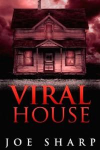 Viral House - Joe Sharp