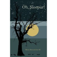 Oh, Sleepur! - Marty Schoenleber III