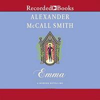 Emma: A Modern Retelling - Alexander McCall Smith, Susan Lyons