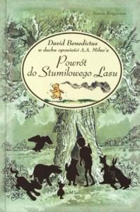 Powrót do Stumilowego Lasu - David Benedictus, Mark Burgess, Michał Rusinek