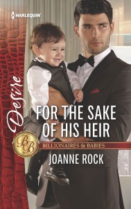 For the Sake of His Heir (Billionaires and Babies) - Joanne Rock