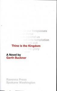 Thine is the Kingdom - Garth Buckner