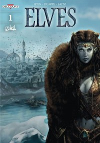 Elves #1: The Crystal of the Blue Elves 1/2 - Jean-Luc Istin, Takao Saito
