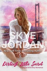 Dirtiest Little Secret - Skye Jordan