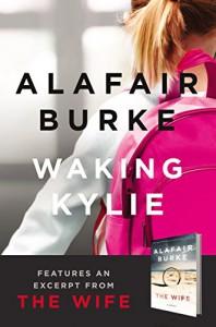 Waking Kylie (Kindle Single) - Alafair Burke
