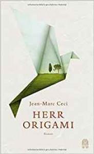 Herr Origami - Jean-Marc Ceci, Claudia Kalscheuer