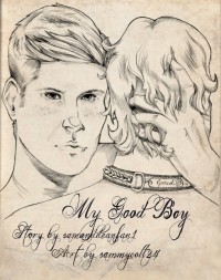 My Good Boy - Samanddeanfan1