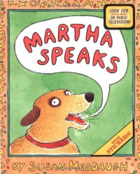 Martha Speaks - Susan Meddaugh