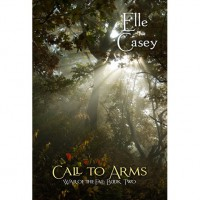 Call to Arms (War of the Fae, #2) - Elle Casey
