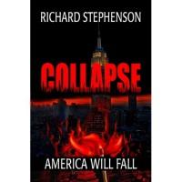 Collapse (New America, #1) - Richard Stephenson